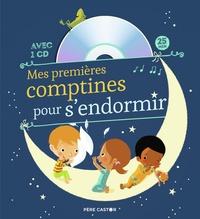 Madeleine Brunelet - Mes premières comptines pour s'endormir. 1 CD audio