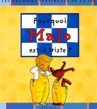 Madeleine Brunelet - Pourquoi Malo est triste ?.