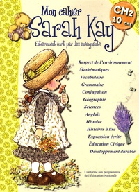 Madeleine Cardosi et Isabelle Fabarez - Mon cahier Sarah Kay - CM2-10 ans.