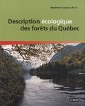 Madeleine Cauboue - Description écologique des forêts du Québec.