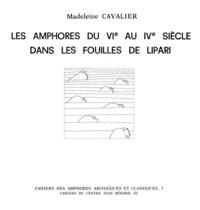 Madeleine Cavalier - Les amphores du VIe au IVe siècle dans les fouilles de Lipari.