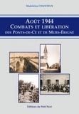 Madeleine Chanteux - Août 1944 - Combats et libération des Ponts-de-Cé et de Mûrs-Erigné.