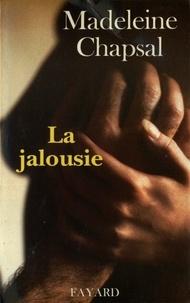Madeleine Chapsal - La Jalousie.