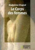 Madeleine Chapsal - Le corps des femmes.