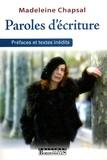 Madeleine Chapsal - Paroles d'écriture.
