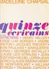 Madeleine Chapsal et Jean-François Revel - Quinze écrivains - Entretiens.