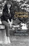 Madeleine Chapsal - Souvenirs involontaires.