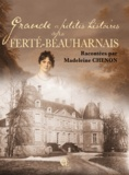 Madeleine Chenon - Grande et petites histoires de la Ferté Beauharnais.