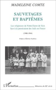 Coachingcorona.ch Sauvetages et baptêmes. Les religieuses de Notre-Dame de Sion face à la persécution des juifs en France (1940-1944) Image