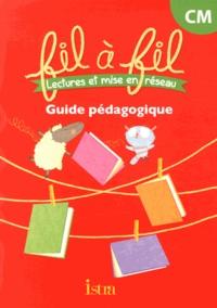 Madeleine Couet et Cécile Girard - Lectures et mise en réseau CM - Guide pédagogique.
