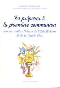 Se préparer à la première communion comme sainte Thérèse de l'Enfant-Jésus et de la Sainte-Face - Madeleine de Gourcuff pdf epub