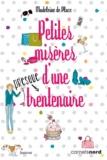 Madeleine de Place - Petites misères d'une (presque) trentenaire.
