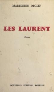 Madeleine Deglin - Les Laurent.