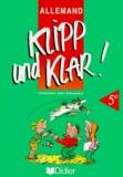 Madeleine Delplanque et Jean Zehnacker - ALLEMAND 5EME KLIPP UND KLAR !.
