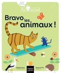 Madeleine Deny et Maryse Guittet - Bravo les animaux !.
