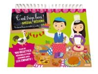 Madeleine Deny et Rebecca Galera - C'est trop bon ! spécial régions - Un tour de France de recettes en recettes !.