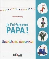 Je lai fait avec papa! - Activités de découverte.pdf