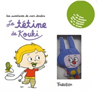 Madeleine Deny et Florence Langlois - La tétine de Kouki.