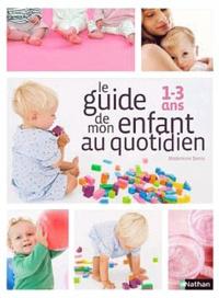 Birrascarampola.it Le guide de mon enfant au quotidien - 1-3 ans Image
