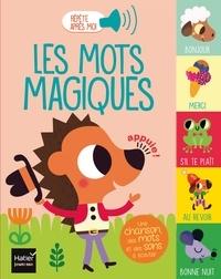 Madeleine Deny et Tiago Americo - Les mots magiques.