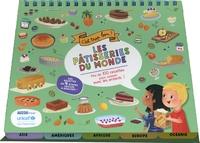 Madeleine Deny et Katya Longhi - Les pâtisseries du monde - Plus de 100 recettes pour cuisiner avec les enfants.
