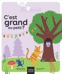 Madeleine Deny et Maryse Guittet - Moi Tout Seul - C'est grand ou petit ? Dès 1 an.
