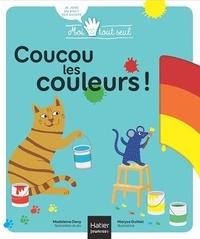 Madeleine Deny et Maryse Guittet - Moi Tout Seul - Coucou Les couleurs ! Dès 1 an.