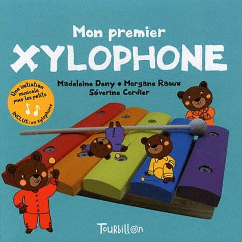 Madeleine Deny et Morgane Raoux - Mon premier xylophone.