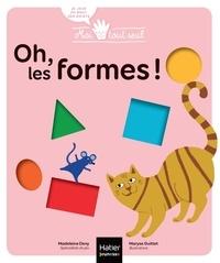 Madeleine Deny et Maryse Guittet - Oh, les formes !.