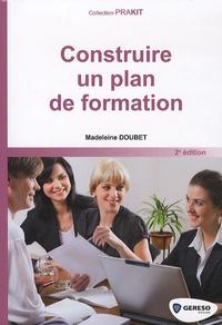 Madeleine Doubet - Construire un plan de formation.