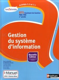 Madeleine Doussy et Christine Darlay - A5.3-A7.1 Gestion du système d'information BTS Assistant de Gestion PME-PMI 1e année.