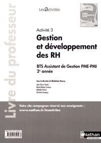 Madeleine Doussy - Activité 3 Gestion et développement des ressources humaines BTS assistant de gestion PME-PMI 2e année - Livre du professeur.
