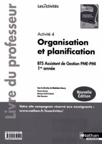 Activité 4 Organisation et planification BTS Assistant de gestion PME-PMI 1re année - Livre du professeur.pdf