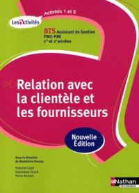 BTS Assitant de Gestion PME-PMI, 1re et 2e années, Relation avec la clientèle et les fournisseurs - A1-A2.pdf
