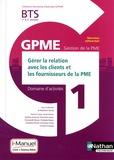 Madeleine Doussy - Domaine d'activités 1 GPME Gérer la relation avec les clients et les fournisseurs de la PME BTS 1re et 2e années.