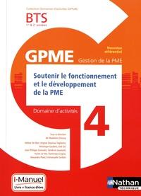 Madeleine Doussy - Domaine d'activités 4 GPME Soutenir le fonctionnement et le développement de la PME BTS 1re & 2e années.