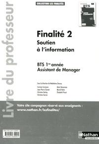 Madeleine Doussy - Finalité 2 Soutien à l'information BTS 1re année Assistant de Manager - Livre du professeur.