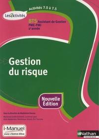 Madeleine Doussy et Marianne Greffe-Guimard - Gestion du risque, Activités 7.2 à 7.5, BTS assistant de gestion PME-PMI 2e année, Les Activités - i-Manuel, Livre + licence élève.
