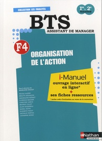 I-manuel BTS Assistant de manager - 1re & 2e années - F4 - Organisation de laction.pdf