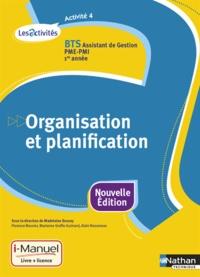 Madeleine Doussy et Florence Bouvier - Organisation et planification Activité 4 BTS Assistant de gestion PME-PMI 1re année.