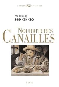 Madeleine Ferrières - Nourritures canailles.