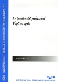 Madeleine Figeat - Le baccalauréat professionnel, vingt ans après.