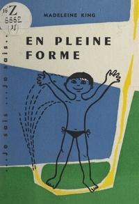 Madeleine G. King et Chantal Masnou - En pleine forme - Eau, air, soleil.