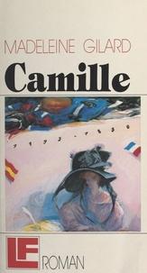 Madeleine Gilard - Camille - De la main de Camille, printemps 1830.