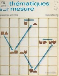 Madeleine Goutard - Mathématiques sur mesure.