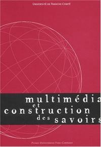 Madeleine Griselin et Maryvonne Masselot-Girard - Multimédia et construction des savoirs. - Colloque de Besançon, Belfort et Montbéliard, 25-28 mai 1999.