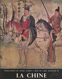 Madeleine Hallade et  Musée Guimet - Arts de l'Asie ancienne : thèmes et motifs (3). La Chine.
