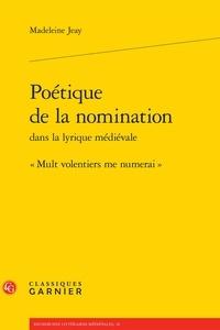 Poétique de la nomination dans la lyrique médiévale - Mult volentiers me numerai.pdf