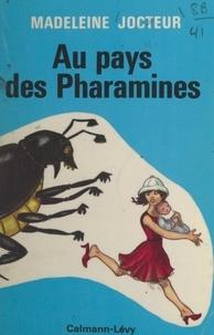 Madeleine Jocteur - Au pays des Pharamines.
