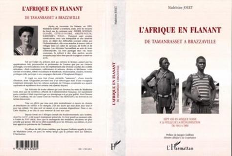 Madeleine Joret - L'Afrique en flânant - De Tamanrasset à Brazzaville.